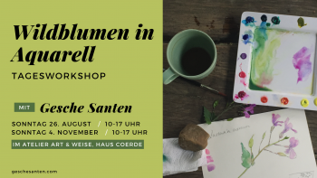 "Workshop ""Wildblumen in Aquarell"" mit Gesche H. Santen"